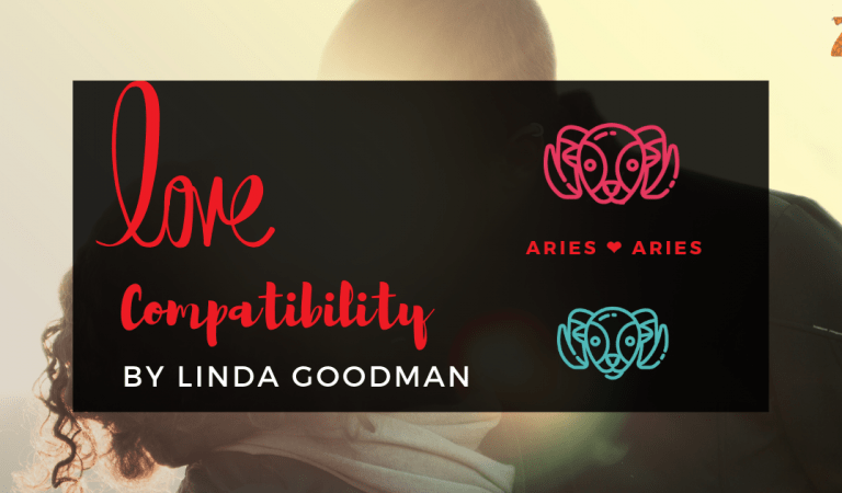 Aries And Aries Compatibility From Linda Goodman's Love Signs