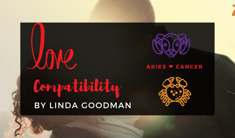 Aries And Cancer Compatibility From Linda Goodman's Love Signs