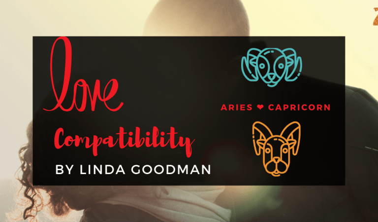 Aries And Capricorn Compatibility From Linda Goodman's Love Signs