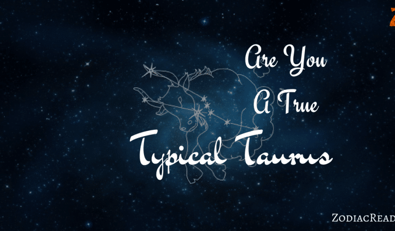 Are you a True Taurus?