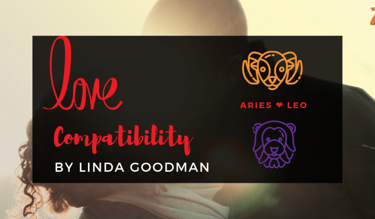 Aries And Leo Compatibility From Linda Goodman's Love Signs