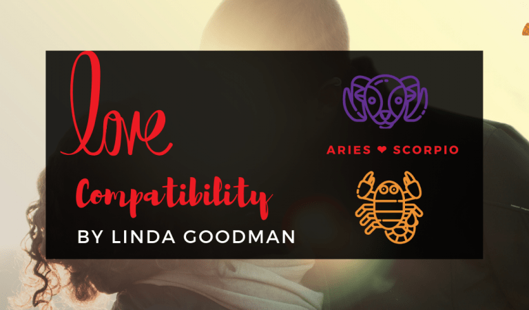 Aries And Scorpio Compatibility From Linda Goodman's Love Signs