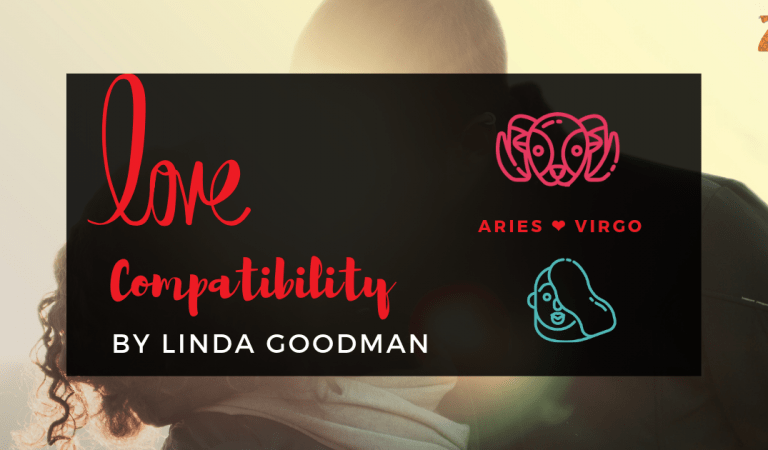 Aries And Virgo Compatibility From Linda Goodman's Love Signs