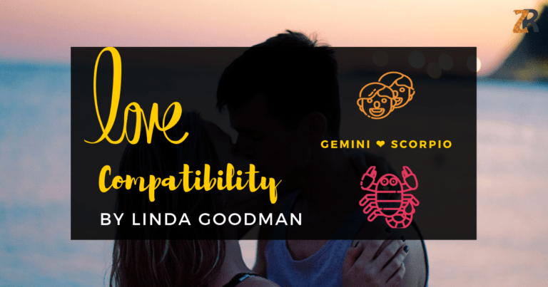 GEMINI and Scorpio Compatibility Linda Goodman