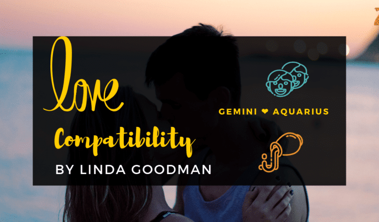 Gemini And Aquarius Compatibility From Linda Goodman's Love Signs