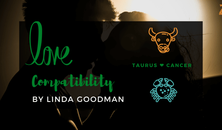 Taurus And Cancer Compatibility From Linda Goodman's Love Signs