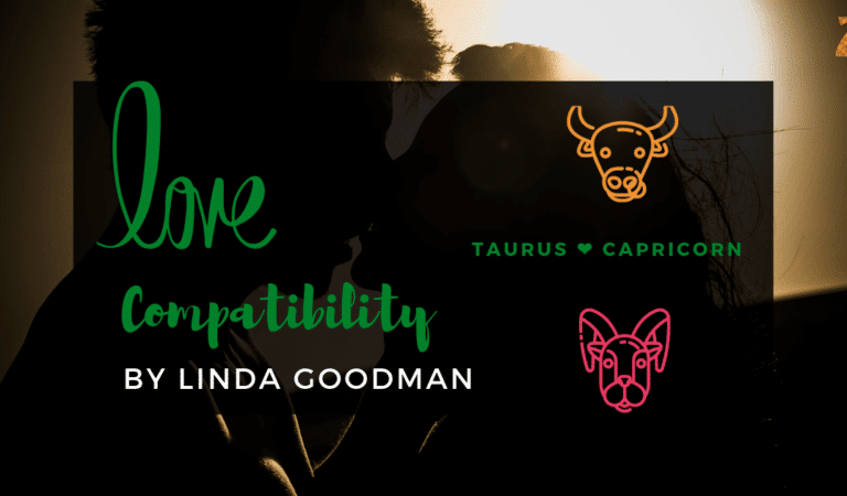 Taurus And Capricorn Compatibility From Linda Goodman's Love Signs