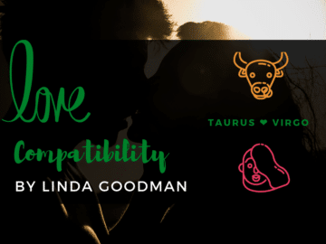 Taurus and Virgo Compatibility Linda Goodman