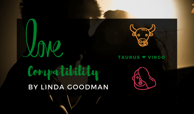 Taurus And Virgo Compatibility From Linda Goodman's Love Signs