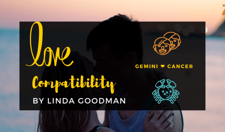 Gemini And Cancer Compatibility From Linda Goodman's Love Signs