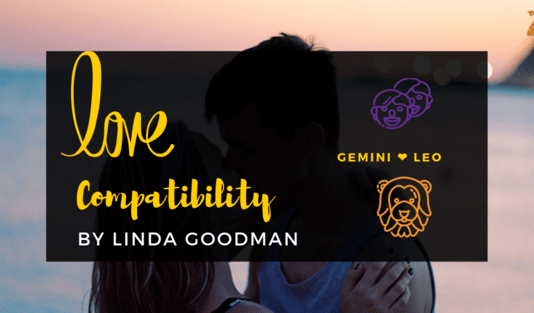 Gemini And Leo Compatibility From Linda Goodman's Love Signs