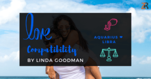 Aquarius and Libra Compatibility Linda Goodman