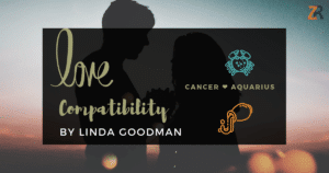 Cancer and Aquarius Compatibility Linda Goodman