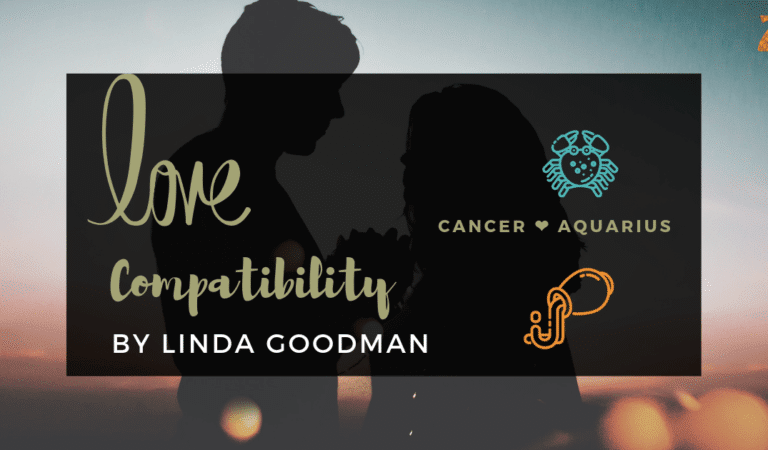 Cancer And Aquarius Compatibility From Linda Goodman's Love Signs