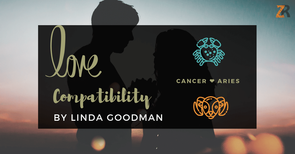 Cancer and Aries Compatibility Linda Goodman