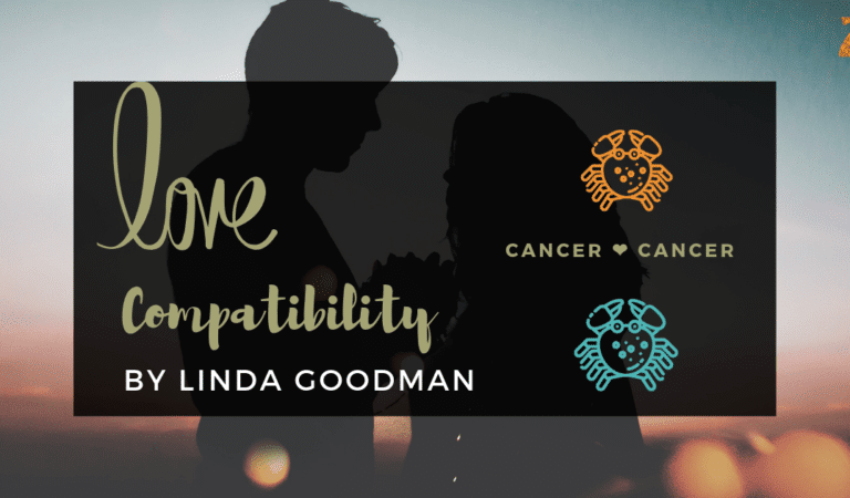 Cancer And Cancer Compatibility From Linda Goodman's Love Signs