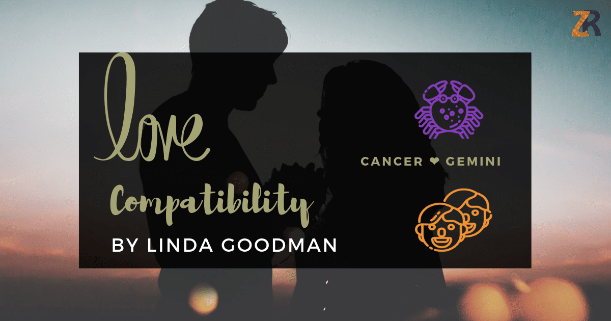 Cancer and Gemini Compatibility Linda Goodman