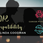 Cancer and Pisces Compatibility Linda Goodman
