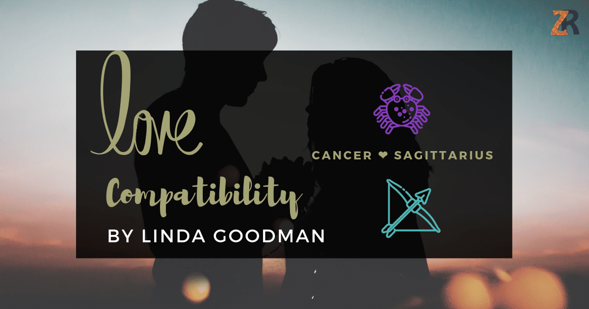 Cancer and Sagittarius Compatibility Linda Goodman