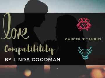 Cancer and Taurus Compatibility Linda Goodman