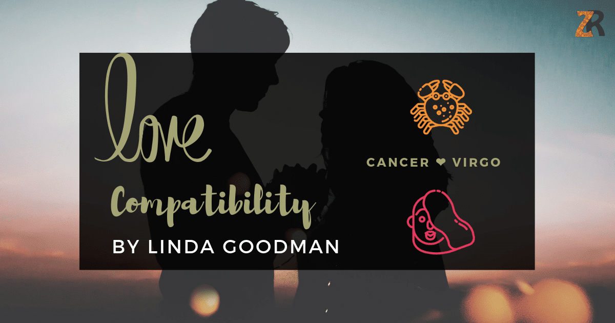 Cancer and Virgo Compatibility Linda Goodman