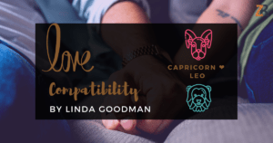 Capricorn and Leo Compatibility Linda Goodman