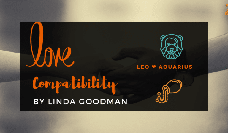 Leo And Aquarius Compatibility From Linda Goodman's Love Signs