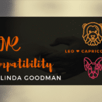 Leo and Capricorn Compatibility Linda Goodman
