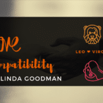 Leo and Virgo Compatibility Linda Goodman