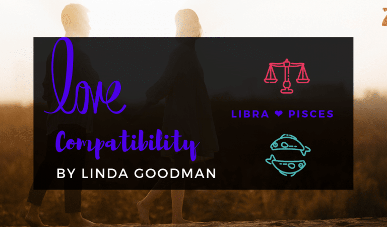 Libra And Pisces Compatibility From Linda Goodman's Love Signs