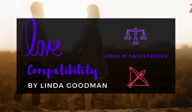 Libra And Sagittarius Compatibility From Linda Goodman's Love Signs