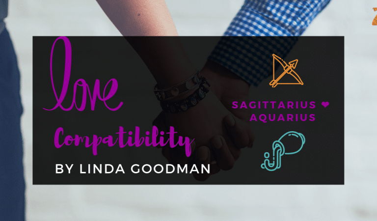 Sagittarius And Aquarius Compatibility From Linda Goodman's Love Signs