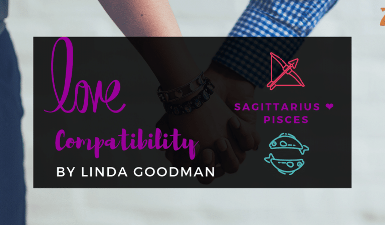 Sagittarius And Pisces Compatibility From Linda Goodman's Love Signs