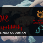 Scorpio and Aquarius Compatibility Linda Goodman