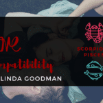 Scorpio and Pisces Compatibility Linda Goodman