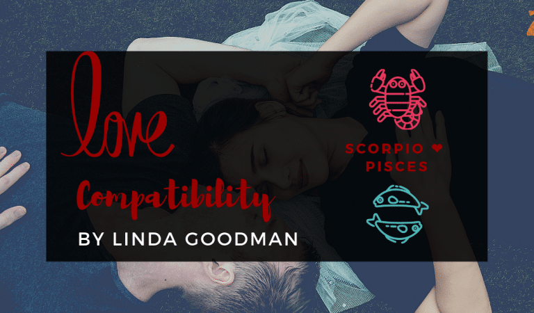 Scorpio And Pisces Compatibility From Linda Goodman's Love Signs