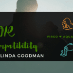Virgo and Aquarius Compatibility Linda Goodman