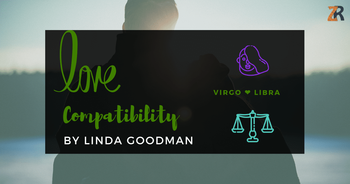 Virgo And Libra Compatibility From Linda Goodman's Love Signs
