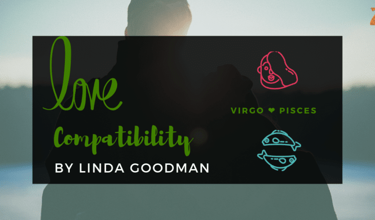 Virgo And Pisces Compatibility From Linda Goodman's Love Signs