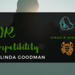 Virgo and Scorpio Compatibility Linda Goodman