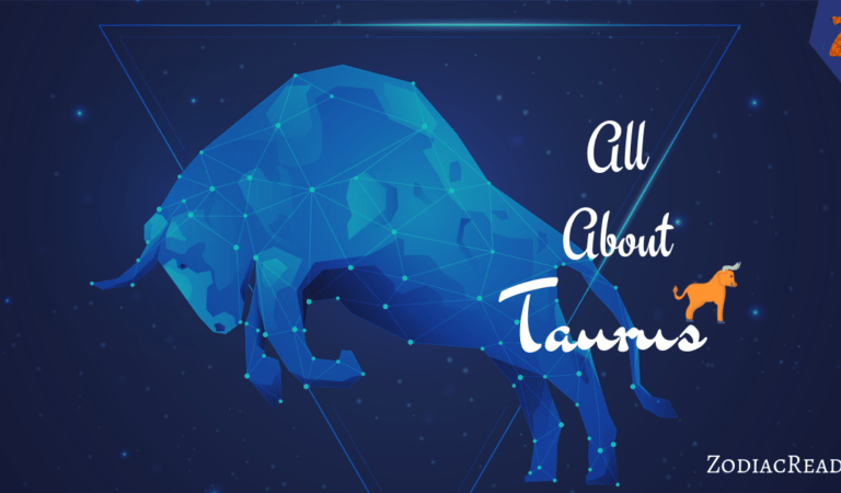 Taurus – All You Need To Know About Taurus