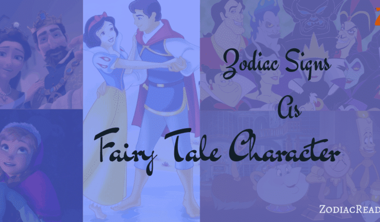 Zodiac Signs as Fairy Tale Characters
