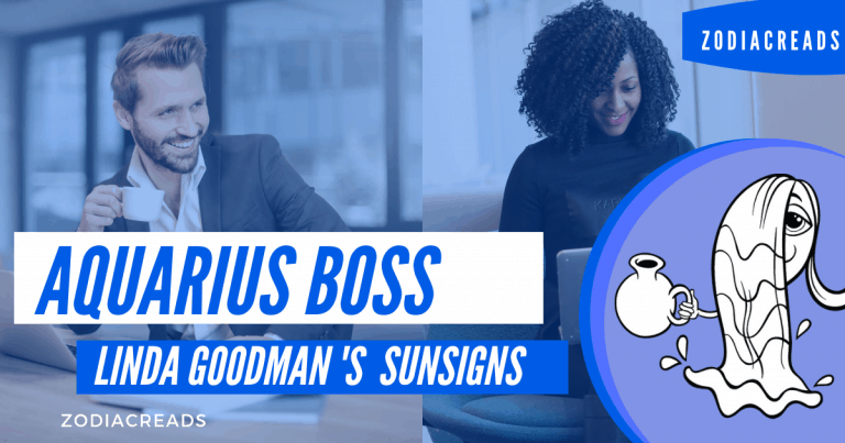 The Aquarius Boss Linda Goodman Zodiacreads