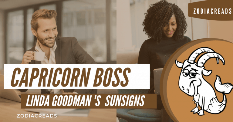 The Capricorn Boss Linda Goodman Zodiacreads