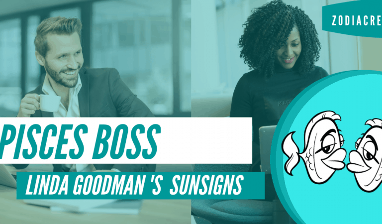 The Pisces Boss, Pisces the Fish by Linda Goodman