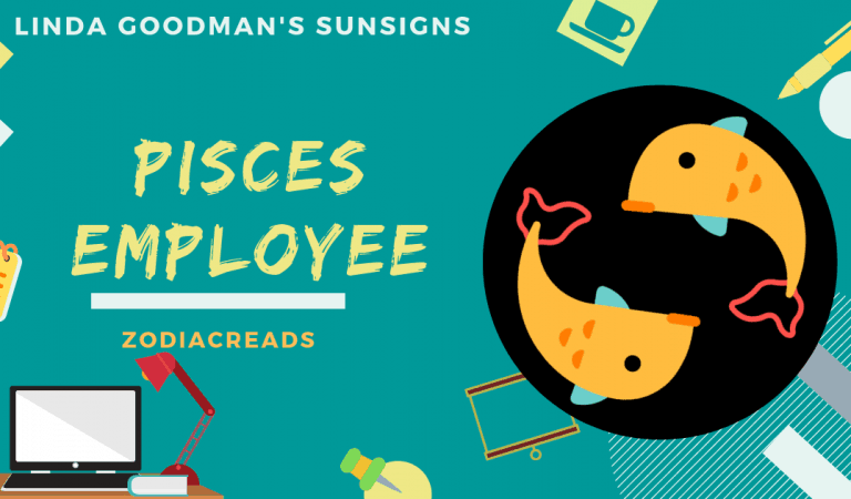 The Pisces Employee, Pisces the Fish by Linda Goodman