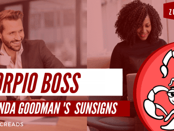 The Scorpio Boss Linda Goodman Zodiacreads