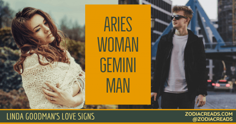 ARIES WOMAN GEMINI MAN LINDA GOODMAN ZODIACREADS