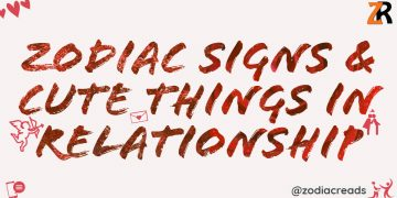 Zodiac Signs and cute things in relationship Zodiacreads