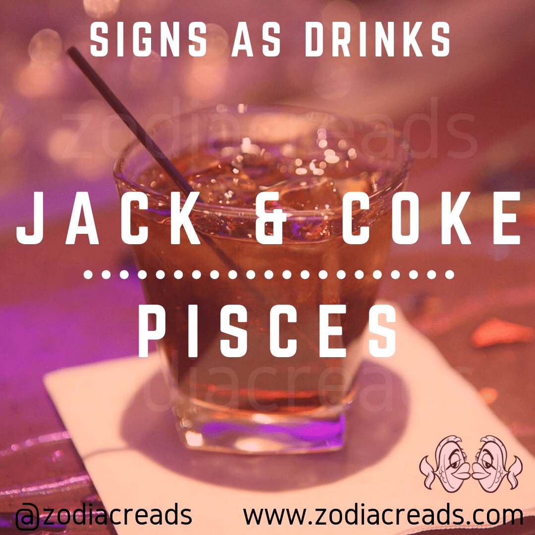 PISCES-SIGNS-AS-DRINKS-ZODIACREADS